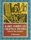 Little Book of Early American Crafts and Trades