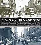 New York Then and Now (Then & Now Views) by…