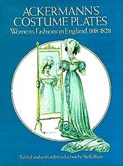 Ackermann's costume plates : women's…