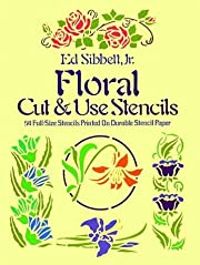 Floral Cut and Use Stencils: Fifty-Four…