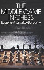 The Middle Game in Chess (Dover Chess) av…