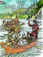 The Lewis and Clark Expedition Coloring Book…