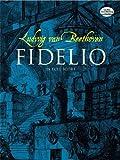 Fidelio / by Ludwig van Beethoven