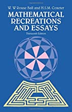 Mathematical Recreations and Essays by W. W.…