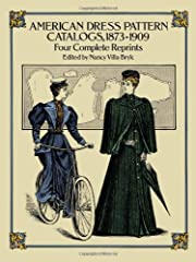 American dress pattern catalogs, 1873-1909 :…