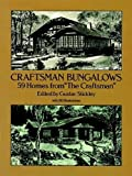 "Craftsman Bungalows: 59 Homes from ""The Craftsman"" (Dover Architecture)"