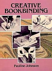 Creative Bookbinding de Pauline Johnson