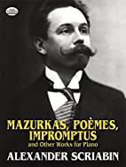 Mazurkas, Poemes, Impromptus and Other…