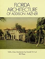 Florida Architecture of Addison Mizner…