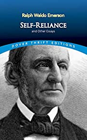 Self-Reliance and Other Essays (Dover Thrift…