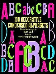 100 Decorative Condensed Alphabets (Dover…