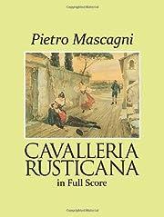 Cavalleria Rusticana in Full Score de Pietro…