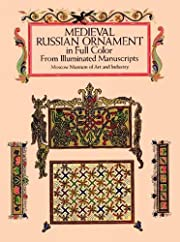 Medieval Russian Ornament in Full Color:…