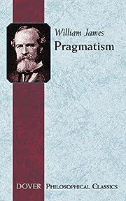 Pragmatism (Philosophical Classics) de…