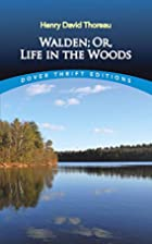 Walden; Or, Life in the Woods (Dover Thrift…