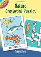Nature Crossword Puzzles by Suzanne Ross