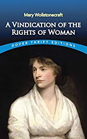 A Vindication of the Rights of Woman (Dover…