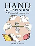 Hand Bookbinding : A Manual of Instruction