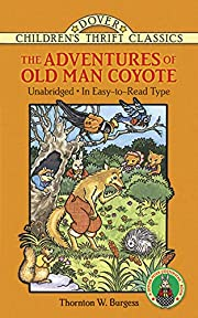 The Adventures of Old Man Coyote (Dover…