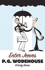 Enter Jeeves: 15 Early Stories – tekijä:…