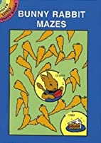 Bunny Rabbit Mazes by Suzanne Ross