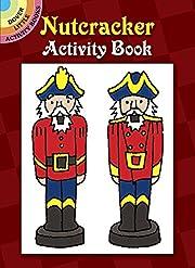 Nutcracker Activity Book (Dover Little…