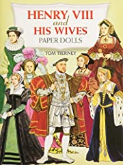 Henry VIII and His Wives Paper Dolls (Dover…