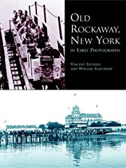 Old Rockaway, New York, in Early Photographs…