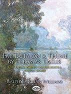 Fantasia on a Theme by Thomas Tallis and…