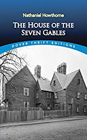 The House of the Seven Gables (Dover Thrift…