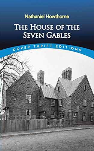 The House of the Seven Gables written by Nathaniel Hawthorne