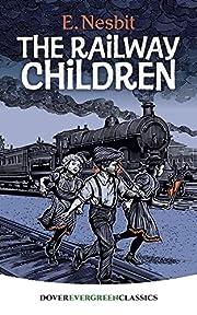 The Railway Children (Dover Children's…