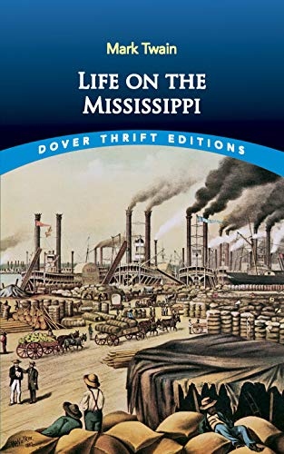 Life on the Mississippi written by Mark Twain
