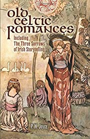 Old Celtic Romances: Including the Three…