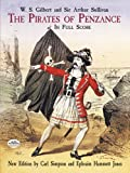 The Pirates of Penzance (1879) (Opera) composed by Arthur Sullivan, W.S. Gilbert