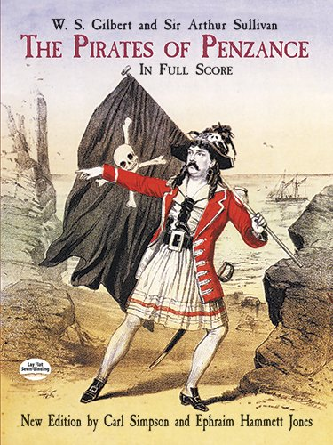 The Pirates of Penzance composed by Arthur Sullivan and W.S. Gilbert