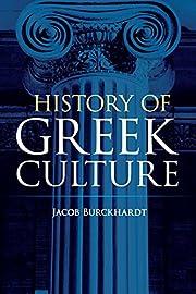 History of Greek Culture de Jacob Burckhardt