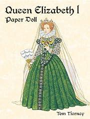 Queen Elizabeth I Paper Doll (Paper Dolls)…