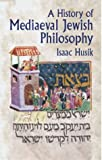 A history of mediaeval Jewish philosophy / by Isaac Husik