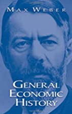 General Economic History by Max Weber