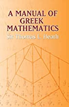 A Manual of Greek Mathematics (Dover Books…