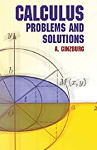 Calculus: Problems and Solutions (Dover…