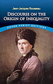 Discourse on the Origin of Inequality by…