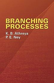 Branching Processes by K. B. Athreya