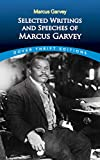 Selected writings and speeches of Marcus Garvey / edited by Bob Blaisdell