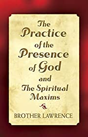The Practice of the Presence of God and The…