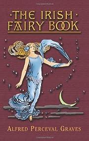 The Irish Fairy Book (Celtic, Irish) de…
