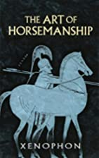 The Art of Horsemanship by Xenophon