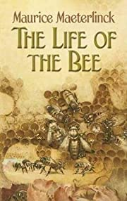 The Life of the Bee de Maurice Maeterlinck
