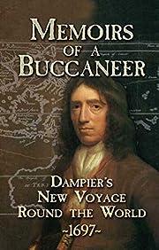 Memoirs of a Buccaneer: Dampier's New…